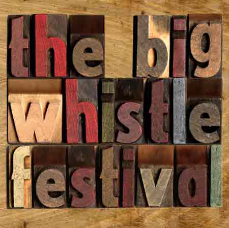 Image for The Big Whistle Festival